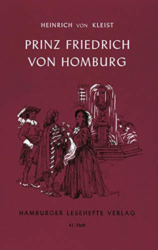 Prinz Friedrich von Homburg: Kleist, Heinrich Von