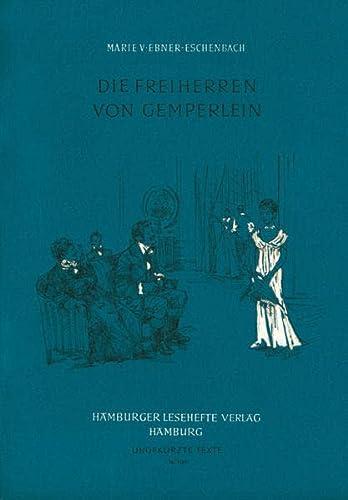 Die Freiherren von Gemperlein.: Marie von Ebner-Eschenbach: