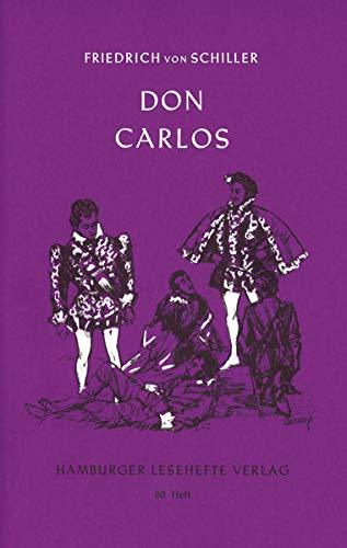 DON CARLOS, INFANT VON SPANIEN.: FRIEDRICH VON SCHILLER
