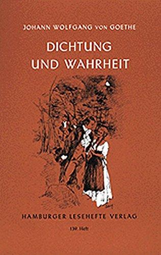 Dichtung und Wahrheit: Aus meinem Leben - Johann Wolfgang Von Goethe