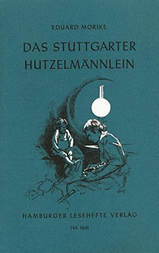 Das Stuttgarter Hutzelmännlein. (Lernmaterialien) - Eduard Mörike, Uwe Lehmann
