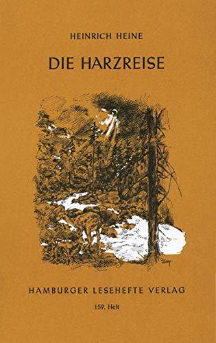 Die Harzreise: Heine, Heinrich