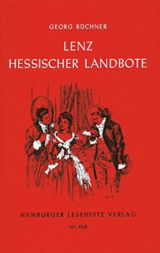 Lenz. Der Hessische Landbote: Georg Büchner