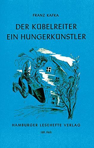 Der Kübelreiter. Ein Hungerkünstler und andere Erzählungen (9783872911889) by [???]