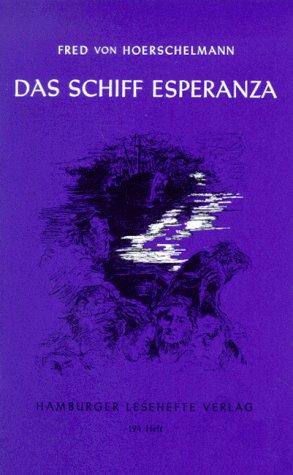 9783872911933: Das Schiff Esperanza