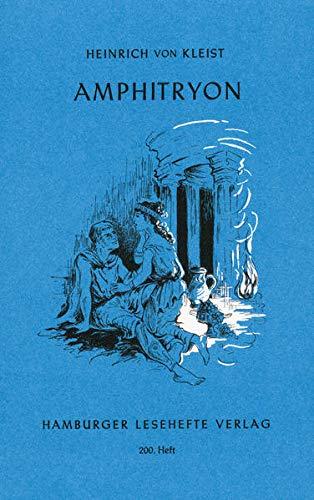 Amphitryon: Ein Lustspiel nach Moliere: Heinrich von Kleist