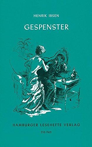 Gespenster: Ibsen, Henrik