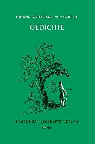 Gedichte : Hamburger Lesehefte 227 - Johann Wolfgang von Goethe
