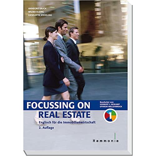 9783872922540: Focussing on Real Estate. Band 1: Englisch für die Immobilienwirtschaft