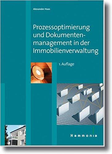 9783872923073: Prozessoptimierung und Dokumentenmanagement in der Immobilienverwaltung