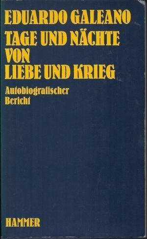 9783872941282: Tage und N�chte von Liebe und Krieg. (4749 065). Autobiografischer Bericht