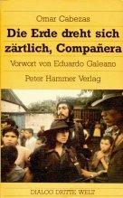 9783872942210: Die Erde Dreht Sich Za?rtlich, Compan?era: Autobiograph. Bericht Aus Nicaragua