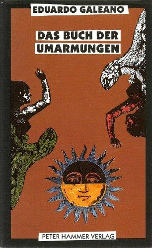 9783872944610: Das Buch der Umarmungen