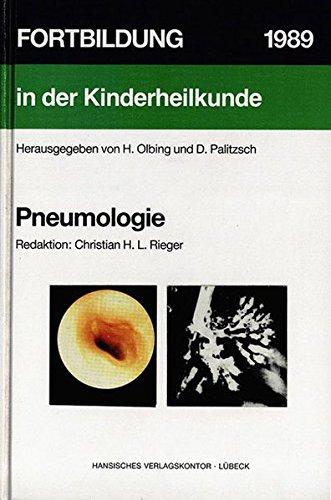 Pneumologie (Fortbildung in der Kinderheilkunde): Olbing H, Paliztsch