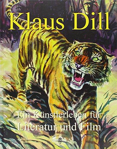 Klaus Dill - Ein Künstlerleben für Film und Literatur: Hans M Heider