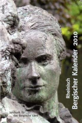 Rheinisch Bergischer Kalender 2009: Heimatbuch für das Bergische Land