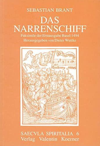 9783873204065: Das Narrenschiff: Faksimilie der Erstausgabe Basel 1494 mit dem Nachwort von Franz Schultz (Strassburg 1912) (Saecula spiritalia)