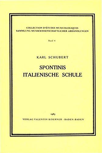 Spontinis italienische Schule: Karl Schubert