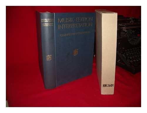 Musik, Edition, Interpretation: Gedenkschrift Gunter Henle (German Edition): Unnamed