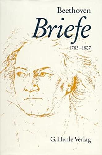 Briefwechsel Band 1: 1783-1807: Ludwig van Beethoven,Beethoven-Haus Bonn (Brandenburg)