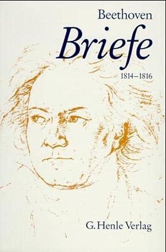 Briefwechsel Band 3: Ludwig van Beethoven