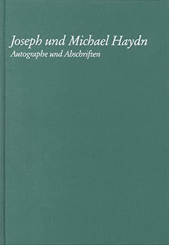 Joseph und Michael Haydn - Autographe und Abschriften: Joachim Jaenecke