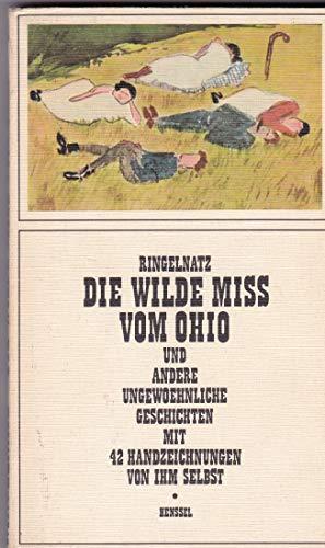 Die wilde Miss vom Ohio und andere: Ringelnatz, Joachim