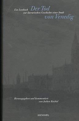 9783873291409: Der Tod von Venedig. Ein Lesebuch zur literarischen Geschichte einer Stadt