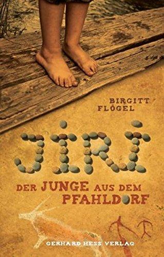 9783873363816: Jiri - Der Junge aus dem Pfahldorf: Der Junge aus dem Pfahldorf