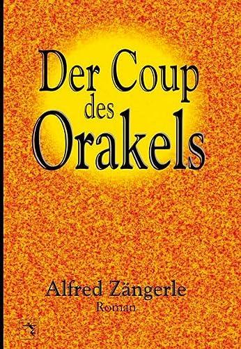 9783873364486: Der Coup des Orakels