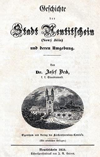 9783873364509: Geschichte der Stadt Neutitschein und deren Umgebung