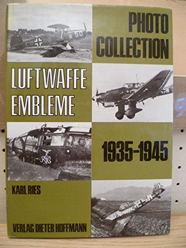9783873410206: Photo-Collection Luftwaffe-Embleme: 1935 - 1945 (German Edition)