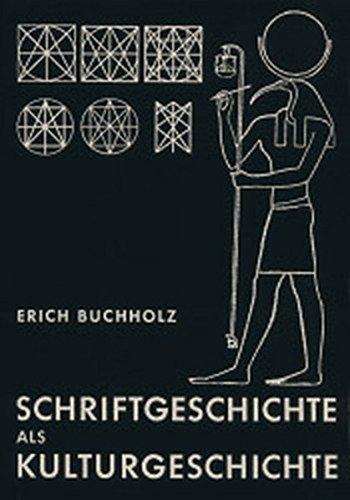 Schriftgeschichte als Kulturgeschichte: Erich Buchholz