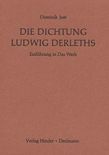 9783873480957: Die Dichtung Ludwig Derleths: Einführung in das Werk