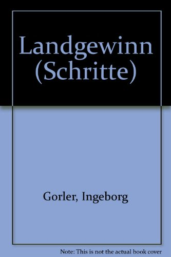 9783873520349: Landgewinn (Schritte) [Paperback] by Gorler, Ingeborg