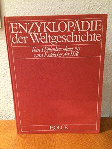 Enzyklopädie der Weltgeschichte. 2 Bände. Band 1: Vom Höhlenbewohner zum Entdecker ...