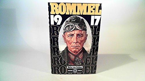 9783873640382: Rommel 1917: Der Wüstenfuchs als Gebirgssoldat (German Edition)