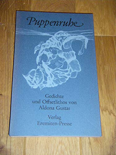 9783873651128 - Gustas, Aldona: Puppenruhe. Gedichte und Offsetlithos - Knyga