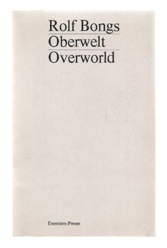 Oberwelt Overworld: Bongs, Rolf