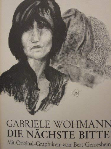 DIE NÄCHSTE BITTE Erzaehlung: Wohmann, Gabriele
