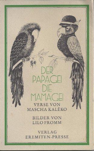 9783873651340: Der Papagei, die Mamagei und andere komische Tiere: Ein Versbuch für verspielte Kinder sämtlicher Jahrgänge (Broschur ; 91) (German Edition)