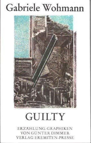 9783873651548: Guilty: Erzählung (Broschur)
