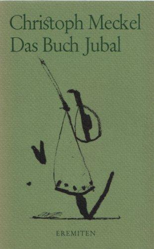 Das Buch Jubal. Gedicht-Zyklus.