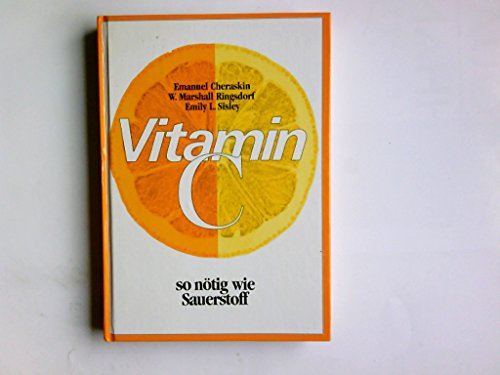 9783873844933: Vitamin C - so nötig wie Sauerstoff