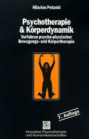 9783873871526: Psychotherapie und Körperdynamik.