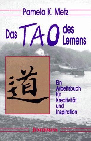 9783873872790: Das Tao des Lernens