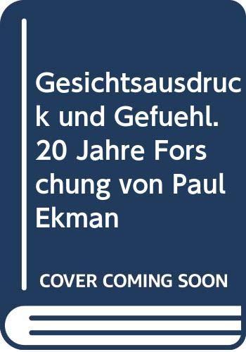 9783873872806: Gesichtsausdruck und Gefühl. 20 Jahre Forschung von Paul Ekman