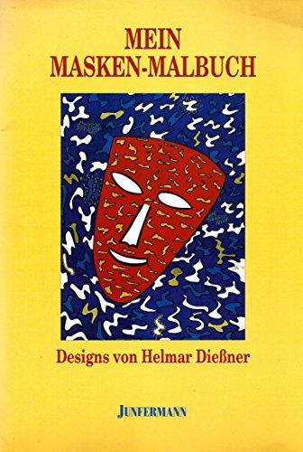 9783873873896: Mein Masken-Malbuch