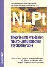 9783873874756: Theorie und Praxis der Neuro-Linguistischen Psychotherapie ( NLPt).