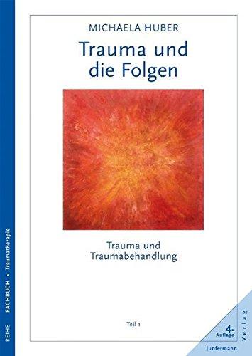 9783873875104: Trauma und die Folgen: Trauma und Traumabehandlung Teil 1